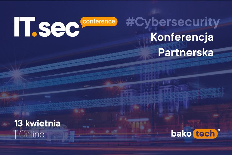 Bakotech: konferencja partnerska ITSEC po raz ósmy!