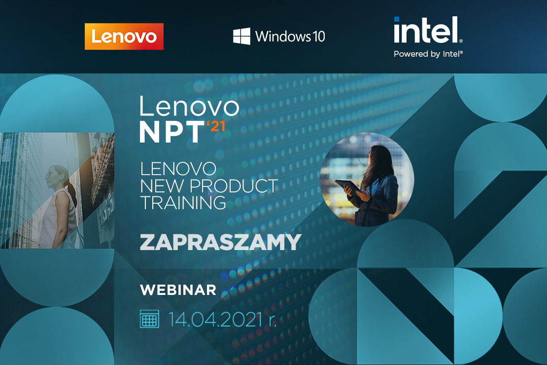 Lenovo zaprasza na webinar New Product Training